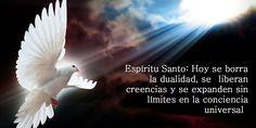 Espíritu Santo: Hoy se borra la dualidad, se liberan creencias y se expanden sin límites en la conciencia universal http://soyespiritu.al/1LS5jwc