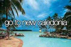Go to New Caledonia.