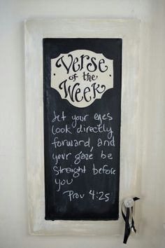 Love this Verse of the Week chalkboard!
