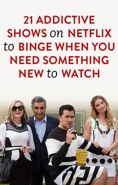 21 Addictive Shows On Netflix To Binge When You Need Something New To Watch