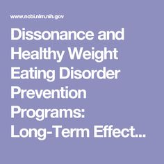 Dissonance and Healthy Weight Eating Disorder Prevention Programs: Long-Term Effects from a Randomized Efficacy Trial