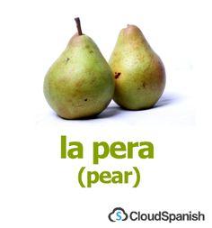 la pera (pear)