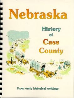 NE Cass County Nebraska~Plattsmouth~Weeping Water~1882 history/genealogy New RP