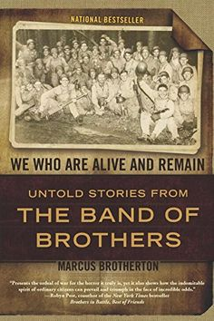 We Who Are Alive and Remain: Untold Stories from the Band of Brothers by Marcus Brotherton http://www.amazon.com/dp/0425234193/ref=cm_sw_r_pi_dp_fHAAvb1ZZ0TVY