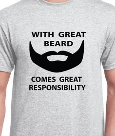 Items similar to With Great Beard Mens Daddy T-shirt tshirt Comes Great Responsibility gift Husband Anniversary dad father t shirt on Etsy Husband Anniversary, Great Beards, Gifts For Husband, Daddy, T Shirts For Women, Trending Outfits, Mens Tops, Hubby Birthday