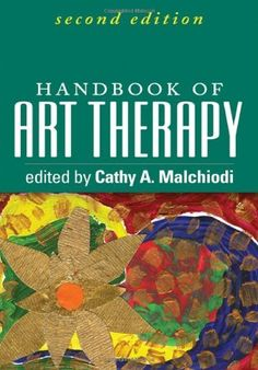 Handbook of Art Therapy, Second Edition by Cathy A. Malchiodi PhD  ATR-BC  LPCC, http://www.amazon.com/dp/1609189752/ref=cm_sw_r_pi_dp_ePePtb1YDXF79