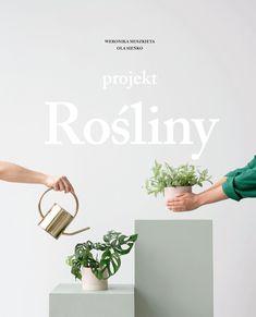 Książka Projekt Rośliny autorstwa Sieńko Ola, Muszkieta Weronika , dostępna w Sklepie EMPIK.COM w cenie 33,49 zł . Przeczytaj recenzję Projekt Rośliny. Zamów dostawę do dowolnego salonu i zapłać przy odbiorze!