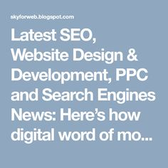 Latest SEO, Website Design & Development, PPC and Search Engines News: Here's how digital word of mouth and search have converged Search Engine Land, Short Names, Digital Word, Center Of Excellence, Marketing Automation, Word Of Mouth, Apple News, Search Engine Optimization