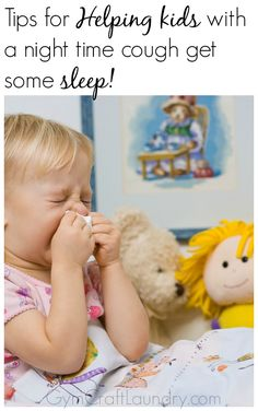 More Tips for Night Time Cough in kids. Colds and the accompanying cough is making the rounds. Preventing night time coughs with simple home remedies will help your child get some rest.
