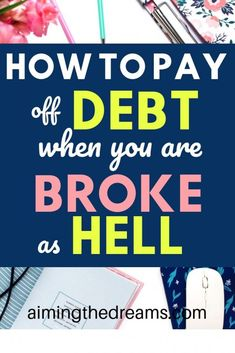 How to get out of debt when you are broke. Paying off debt when you are broke takes lot of planning and goals. But it is possible to and be and be - Aimingthedreams payoff Saving Money Quotes, Money Saving Tips, Money Hacks, Debt Free Living, Budget Planer, Money Saving Challenge, Get Out Of Debt, Budgeting Finances, Budgeting Tips
