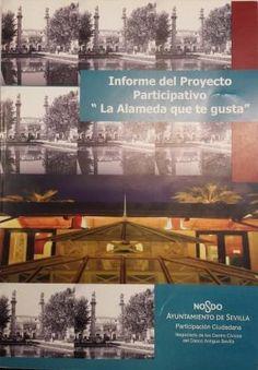 La Alameda que te gusta : proyecto participativo sobre el futuro de La Alameda Q 7:31 59 http://encore.fama.us.es/iii/encore/record/C__Rb2691088?lang=spi