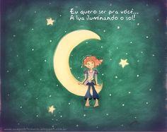 Eu quero ser pra você... A lua iluminando o sol!