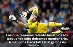 123 Frases de Fútbol Motivadoras de los Mejores de la Historia - Lifeder Messi, Ronaldo, Iker Casillas, Football Pictures, Gym, Pretty Quotes, Training, Get Well Soon