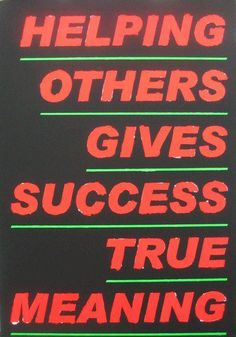 Helping Others Gives Success