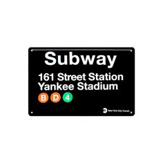 Subway 161 Street Station- Yankee Stadium Tin Sign Wall Art ($35) ❤ liked on Polyvore featuring home, home decor, wall art, street signs, wall street art, subway poster, tin posters и tin wall covering