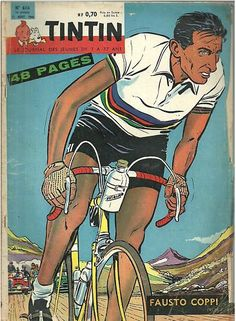 Fausto Coppi on the cover of Tin Tin, double cool