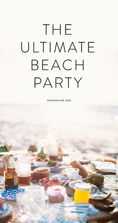 This is what beach party dreams are made of