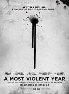 A Most Violent Year, J.C. Chandor (2014)