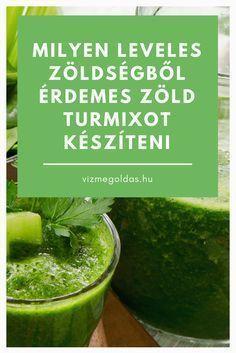 Egészséges életmód - Milyen leveles zöldségekből érdemes zöld turmixot készíteni Smoothie Mix, Smoothies, Fruit Juice, Healthy Lifestyle, Vitamins, Food And Drink, Cooking Recipes, Vegetarian, Diet