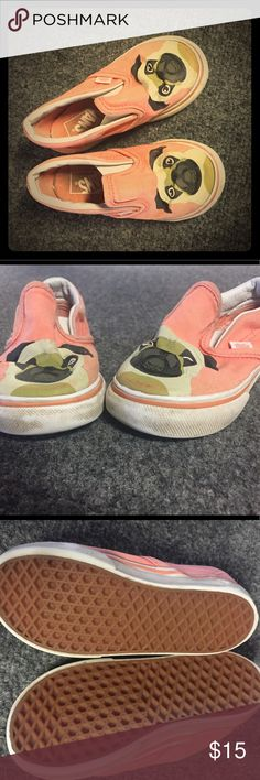 Lightly used Pug Vans Super adorable and hard to find Pug sneakers! Worn an handful of times by an active toddler. Still got some life to them!! Vans Shoes Sneakers