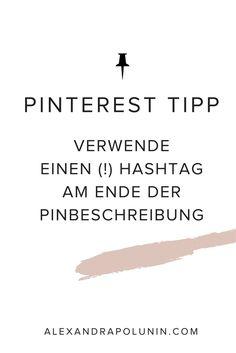 Hashtags auf Pinterest? Ja, bitte! Bis August 2017 waren Hashtags auf Pinterest verpönt, doch nun feiern sie ihr Comeback. Lese jetzt meine persönlichen Hashtag-Tipps für Pinterest! #pinteresttipp