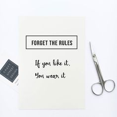Hang this beautiful 'Forget the rules, if you like it you wear it' inspirational print on your walls Materials: Archival Paper, Ink, Love ◦ Made to order ◦ Frame is not included in the purchase ◦ Hand Positive Vibes Quotes, Motivational Thoughts, Best Inspirational Quotes, Inspiring Quotes About Life, Motivational Quotes, Top Quotes, Daily Quotes, Life Quotes, Quote Posters