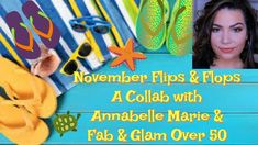 November Flips and Flops | Collab w. Annabelle Marie & Fab & Glam Over 50