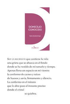 Domicilio Conocido, un libro de la autora Karla Sandomingo de la casa editorial Mantis Editores, forma parte nuestra colección Terabook. Editorial, Chart, Poster, Shape, Landing Pages, Author, Book, Qoutes, Posters