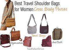 Cross Body Purses: the Best Travel Shoulder Bags for Women #travel #accessories via TravelFashionGirl.com