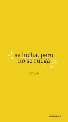Cliche Quotes, Words Quotes, Wise Words, Me Quotes, Positive Phrases, Positive Quotes, Short Spanish Quotes, Note To Self Quotes, Latinas Quotes