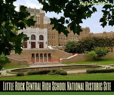Required Visitation - Little Rock Central High School National Historic Site. | Tie Dye Travels with Kat Robinson - Arkansas's Most Respected Food and Travel Writer and Influencer