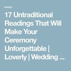 17 Untraditional Readings That Will Make Your Ceremony Unforgettable | Loverly | Wedding Planning Made Simple