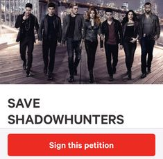 Go to the Change.org website and sign the #SaveShadowhunters petition!! It has almost reached its 150k goal!!! (114k/150k)