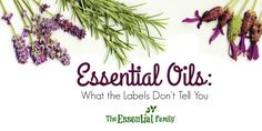 Why you can't base your choice of essential oils solely on the claims of purity on the label.