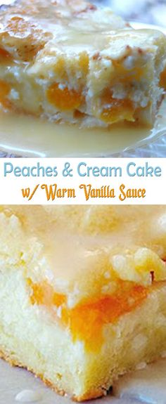 Peaches and Cream Cake w/ Warm Vanilla Sauce                                                                                                                                                                                 More