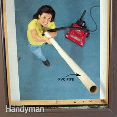 """Extend your vacuum hose A PVC pipe connected to a vacuum hose lets you reach up to high spots or into narrow crannies, so you can suck up those cobwebs around skylights or exterminate dust bunnies behind radiators. A 10-ft. piece of PVC pipe is inexpensive.  In the plumbing aisle, you'll also find PVC and rubber """"reducer"""" couplings that let you connect your vacuum hose to a different-size pipe."""