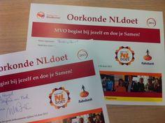 Als blijvende herinnering ontvangen alle vrijwilligers met #NLdoet een oorkonde. Klein gebaar met groots gevoel.