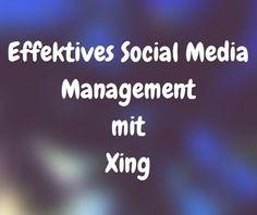 Effektives Social Media Management mit Xing