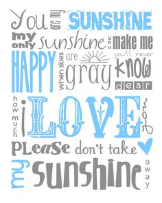 "The cutest ""you are my sunshine"" print that I've seen!"