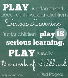 Play is often talked about as if it were a relief from serious learning. But for children, play is serious learning. Play is really the work of childhood. Play Based Learning, Learning Through Play, Early Learning, Kids Learning, Teaching Quotes, Parenting Quotes, Education Quotes, Preschool Quotes, Parenting Hacks
