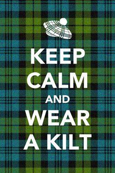 Wear a kilt
