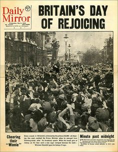 May 9, 1945.Victory in Europe 1945 - London    The scene in Whitehall as the crowd greet Sir Winston Churchill. An original newspaper.