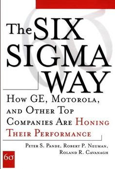 The Six Sigma Way book will help you develop an approach customized for your company's needs and the challenges of the twenty-first century business environment.