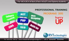 Enhance your skills by learning the professional training course like PHP, Android, SEO and Web Designing etc.  Visit our website for more details.