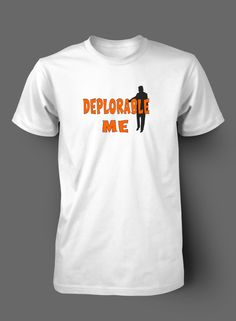 Deplorable Me Trump T Shirt by WilliamsDigitalStore on Etsy