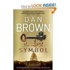 The Lost Symbol - Fantastic book, like all Dan Brown novels! Must read for all!