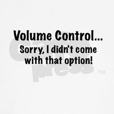 Children who are autistic and verbal do not know the meaning of the words volume control. So what you think is them shouting it is them talking in the tone that makes it easier for them to communicate.