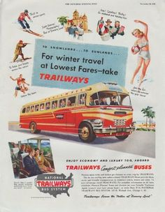 """1948 NATIONAL TRAILWAYS BUS SYSTEM vintage print advertisement """"For winter travel"""" ~ To Snowlands ... To Sunlands ... For winter travel at Lowest Fares -- take Trailways ... Enjoy Economy And Luxury Too, Aboard Trailways Comfort-planned Buses ... Trailways Serves the Nation at """"Scenery Level"""" ~"""