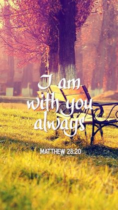 Believe that God is always there walking right beside you