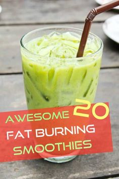 20 Awesome Fat Burning Smoothies